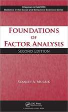 Foundations of Factor Analysis, Second Edition:  New Developments to Improve the Sustainability of Business Practices