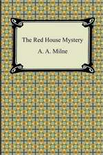 The Red House Mystery:  Or, a Treatise of the Reflections, Refractions, Inflections, and Colors of Light