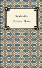 Siddhartha:  Essential Tales