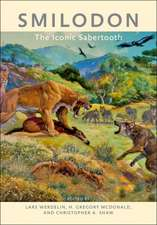 Smilodon – The Iconic Sabertooth