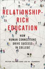 Relationship–Rich Education – How Human Connections Drive Success in College