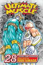 Ultimate Muscle, Volume 28:  The Kinnikuman Legacy