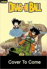 Dragon Ball, Volume 10:  Strongest Under the Heavens
