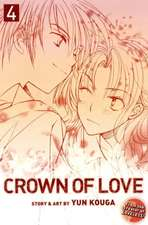Crown of Love, Vol. 4