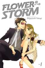 Flower in a Storm, Volume 1