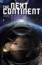 The Next Continent (Novel)