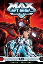 MAX STEEL GN HERO OVERLOAD (C: 1-0-0)