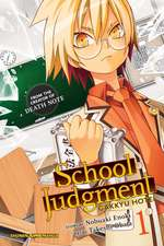 School Judgment, Vol. 1: Gakkyu Hotei