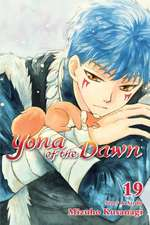 Yona of the Dawn, Vol. 19