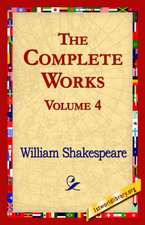 The Complete Works Volume 4