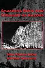 Smashing Rock And Straight As Razors