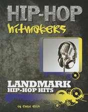 Landmark Hip-Hop Hits