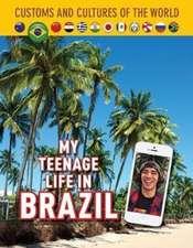 My Teenage Life in Brazil