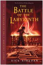 The Battle of the Labyrinth: Percy Jackson and the Olympians vol 4