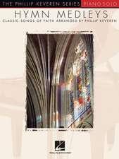 Hymn Medleys: Classic Songs of Faith