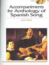 Accompaniments for Anthology of Spanish Song - Low Voice