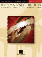 The Film Score Collection: Arr. Phillip Keveren the Phillip Keveren Series Piano Solo