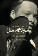 The Mystery of Everett Ruess:  The Nativity Story in Engravings, Verses, and Song