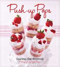Push-Up Pops:  The Meatless Guide to Pleasing Your Palate