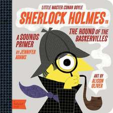 Sherlock Holmes in the Hound of Baskervilles:  Little Master Conan Doyle