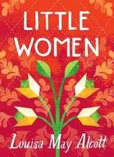 Little Women (Women's Voices Series)