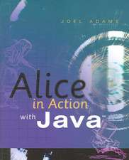 ALICE IN ACTION W/JAVA