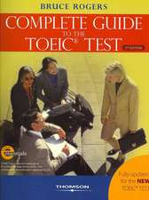 The Complete Guide to the Toeic Test:  Ibt Edition