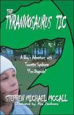 The Tyrannosaurus Tic