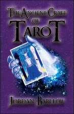 The Ancient Craft of Tarot