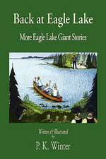 Back at Eagle Lake