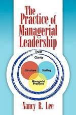 The Practice of Managerial Leadership
