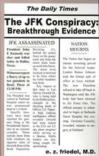 The JFK Conspiracy: Breakthrough Evidence