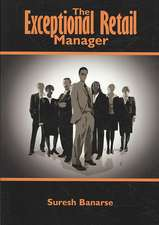 The Exceptional Retail Manager