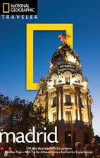 National Geographic Traveler: Madrid, 2nd Edition