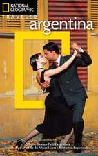 National Geographic Traveler: Argentina, 2nd Edition