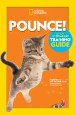 Pounce! A How To Speak Cat Training Guide