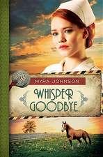 Whisper Goodbye