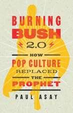 Burning Bush 2.0