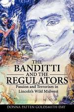 The Banditti and the Regulators