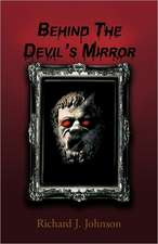 Behind the Devil's Mirror