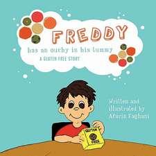 Freddy Has an Ouchy in His Tummy