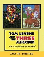Tom Levene and the Three Alligatiors