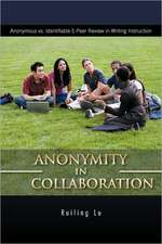 Anonymity in Collaboration