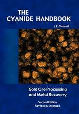 The Cyanide Handbook:  Gold Ore Processing & Metal Recovery