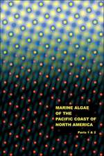 The Marine Algae of the Pacific Coast of North America - Parts 1 & 2