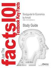Studyguide for Economics by Arnold, ISBN 9780324595420