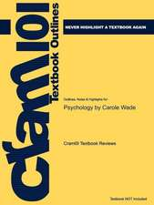Studyguide for Psychology by Wade, Carole, ISBN 9780205711468