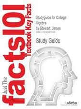 Studyguide for College Algebra by Stewart, James, ISBN 9780495565215