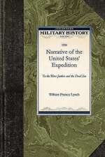 Narrative of the United States' Expediti:  To the River Jordan and the Dead Sea