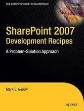 SharePoint 2007 Development Recipes: A Problem-Solution Approach